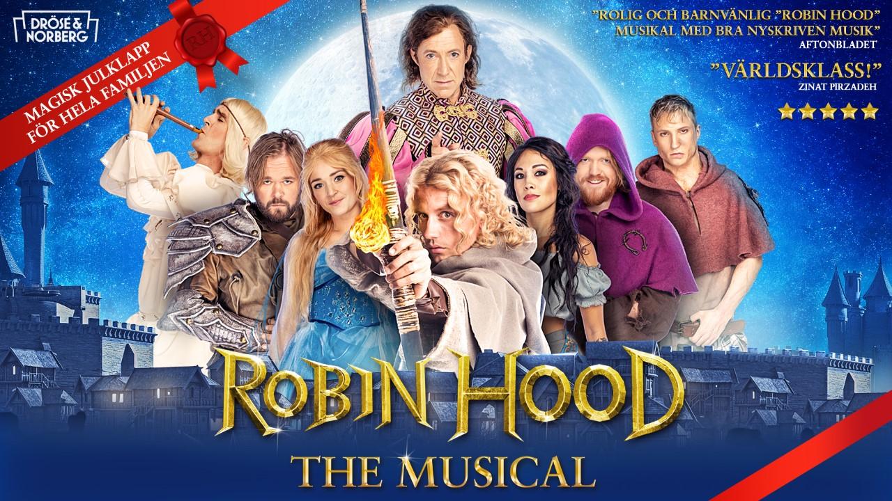 Dröse och Norberg, Robin Hood Musical
